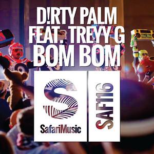 Bom Bom [feat. Treyy G]