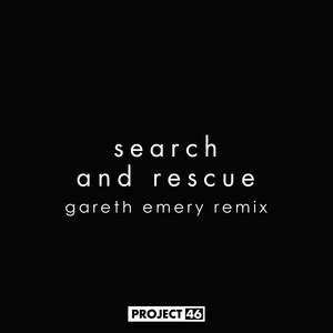 Search and Rescue (feat. HALIENE) [Gareth Emery Remix]