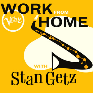 Work From Home with Stan Getz album