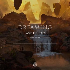 Dreaming (feat. Luma)