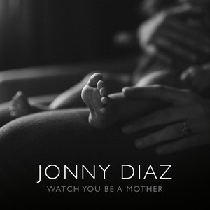 Watch You Be a Mother cover art