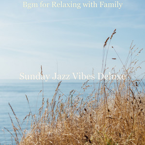 Astounding Ambience for Cooking at Home by Sunday Jazz Vibes Deluxe