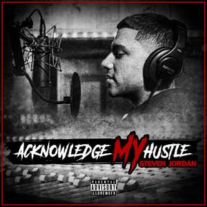 Acknowledge My Hustle album
