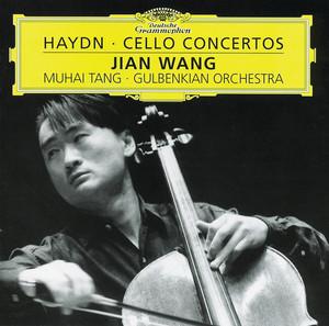 Cello Concerto in C, H.VIIb, No.1: 2. Adagio by Franz Joseph Haydn, Jian Wang, The Gulbenkian Orchestra, Muhai Tang