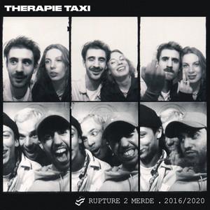 Rupture 2 merde - Therapie TAXI