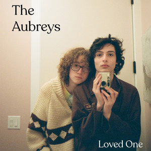 Loved One - The Aubreys