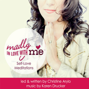 Madly in Love With Me: Self-Love Meditations Audiobook