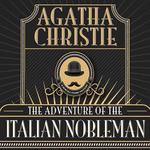 Hercule Poirot: The Adventure of the Italian Nobleman (Unabridged)