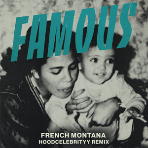 Famous (feat. HoodCelebrityy) [Remix]