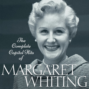 The Complete Capitol Hits Of Margaret Whiting album