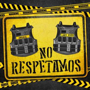 No Respetamos