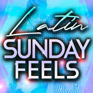 Latin Sunday Feels