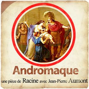 Racine : Andromaque - Extraits Audiobook