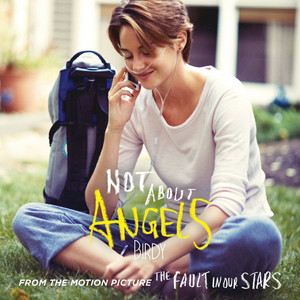 Not About Angels by Birdy