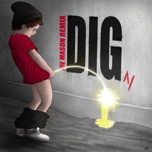 Dig (Joe Mason Remix)