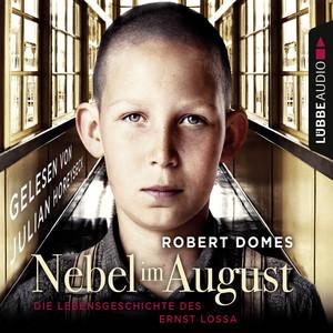 Nebel im August - Die Lebensgeschichte des Ernst Lossa Audiobook