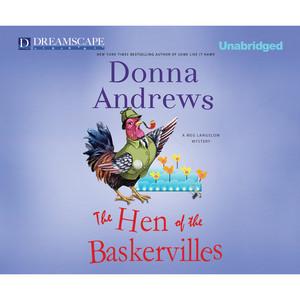 The Hen of the Baskervilles - A Meg Langslow Mystery, Book 15 (Unabridged)