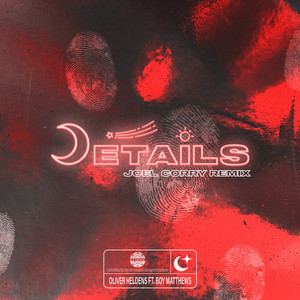 Details (feat. Boy Matthews) [Joel Corry Remix]