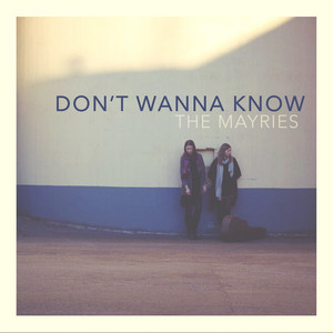 Don't Wanna Know (Acoustic Version)