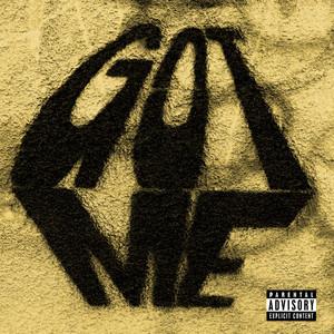 Got Me (with Ari Lennox & Omen feat. Ty Dolla $ign & Dreezy)