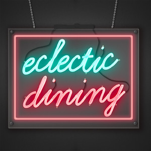 Eclectic Dining