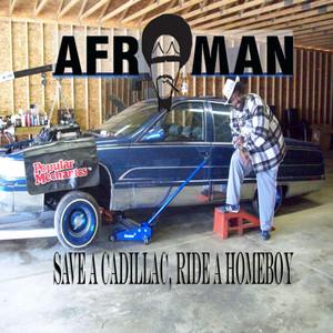 Save a Cadillac, Ride a Homeboy