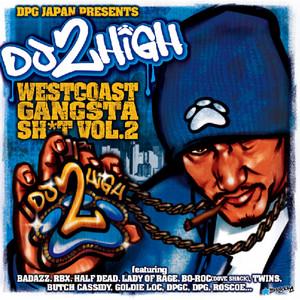 West Coast Gangsta Shit, Vol. 2