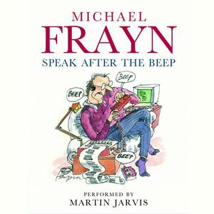 Speak After the Beep (Unabridged)