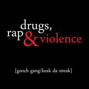 Drugs, Rap & Violence