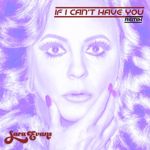 If I Can't Have You (Remix)