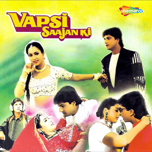 Vapsi Saajan Ki (Original Motion Picture Soundtrack) album