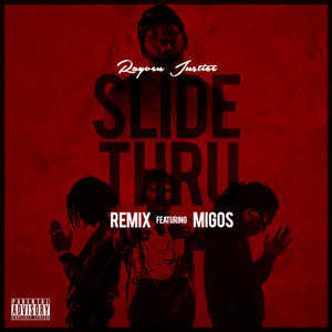 Slide Thru (Remix) (feat. Migos) - Single