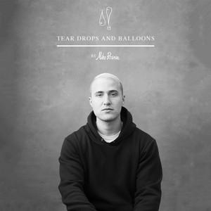 Tear Drops and Balloons