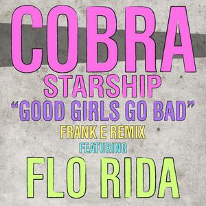 Good Girls Go Bad (feat. Flo Rida)