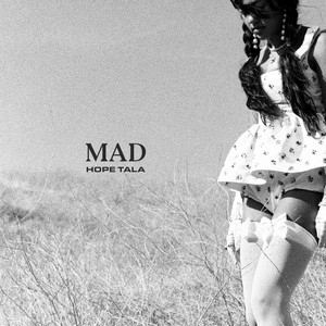 Hope Tala - Mad Mp3 Download