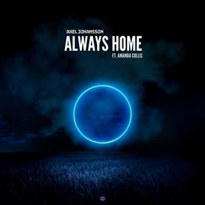 Always Home (feat. Amanda Collis) by Axel Johansson, Amanda Collis