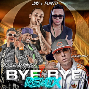 Bye Bye (Remix)
