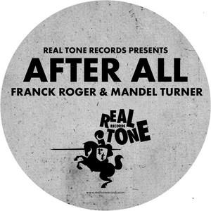 Franck Roger & Mandel Turner · After all