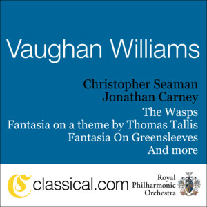 Ralph Vaughan Williams, The Wasps - Aristophanic Suite