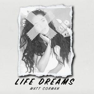 Life Dreams