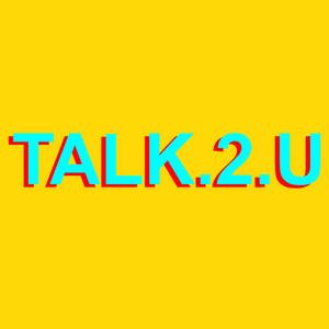 Talk.2.U