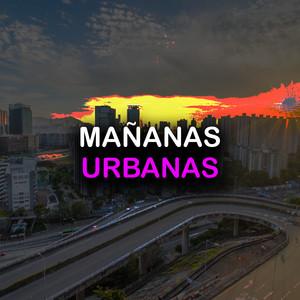 Mañanas Urbanas