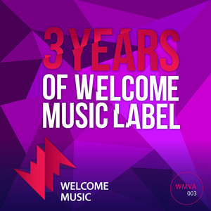 3 Years of Welcome Music Label album