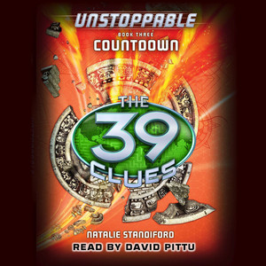Countdown - The 39 Clues: Unstoppable, Book 3 (Unabridged)