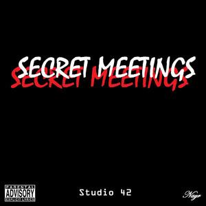 Secret Meetings