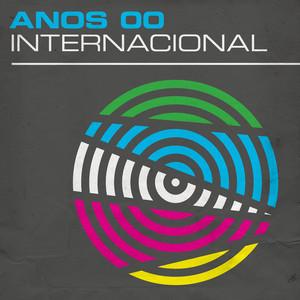 Anos 00: Internacional