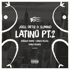 Latino Pt. 2 (feat. Bodega Bamz, Emilio Rojas & Chris Rivers) - Single
