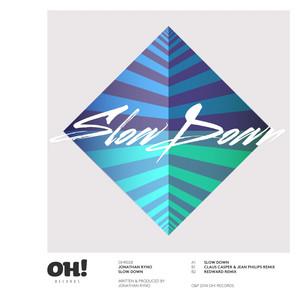 Slow Down - Claus Casper & Jean Philips Remix cover art