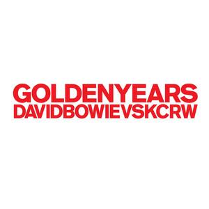 Golden Years [David Bowie vs. KCRW]