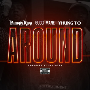 Around (feat. Gucci Mane & Yhung T.O.)